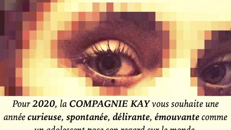 La compagnie Kay vous souhaite une bonne année 2020 !